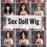 RSD – sex doll wig